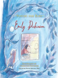 Cover Poetry for Kids: Emily Dickinson