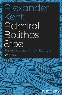 Cover Admiral Bolithos Erbe