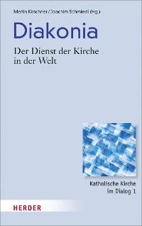 Cover Diakonia - der Dienst der Kirche in der Welt