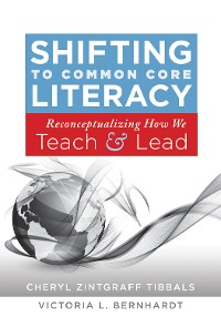 Cover Shifting to Common Core Literacy