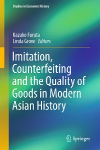 Cover Imitation, Counterfeiting and the Quality of Goods in Modern Asian History