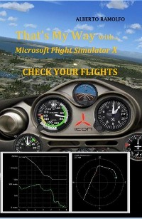 Cover That's My Way with MS-FSX  - Check Your Flights