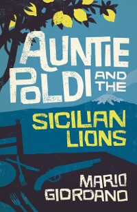 Cover Auntie Poldi and the Sicilian Lions