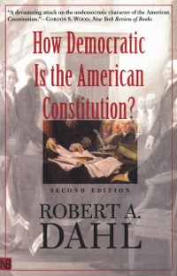 Cover How Democratic Is the American Constitution?