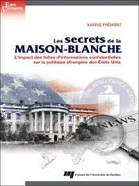 Cover Les secrets de la Maison-Blanche