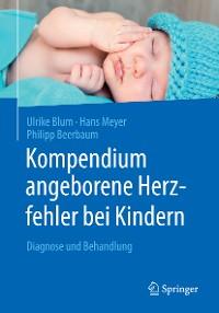 Cover Kompendium angeborene Herzfehler bei Kindern