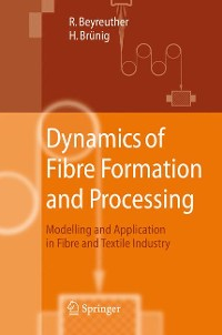 Cover Dynamics of Fibre Formation and Processing