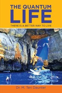 Cover The Quantum Life