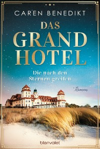 Cover Das Grand Hotel - Die nach den Sternen greifen