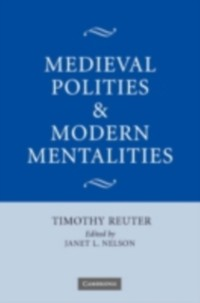 Cover Medieval Polities and Modern Mentalities