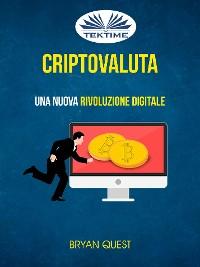 Cover Criptovaluta: Una Nuova Rivoluzione Digitale