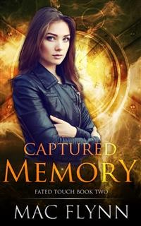 Cover Captured Memory: Fated Touch Book 2