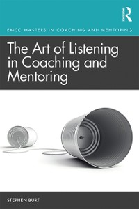 Cover Art of Listening in Coaching and Mentoring