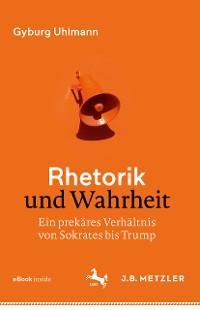Cover Rhetorik und Wahrheit