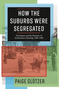 Cover How the Suburbs Were Segregated