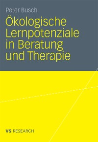 Cover Ökologische Lernpotenziale in Beratung und Therapie