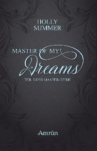 Cover Master of my Dreams (Master-Reihe Band 3)