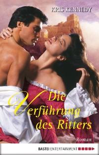 Cover Die Verführung des Ritters