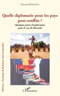 Cover Quelle diplomatie pour les pays post-conflits ? - quelques p