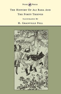 Cover The History of Ali Baba and the Forty Thieves - Illustrated by H. Granville Fell (The Banbury Cross Series)