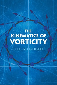 Cover The Kinematics of Vorticity