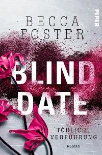 Cover Blind Date – Tödliche Verführung