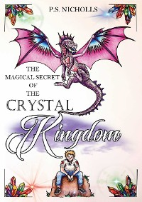 Cover The Magical Secret of the Crystal Kingdom