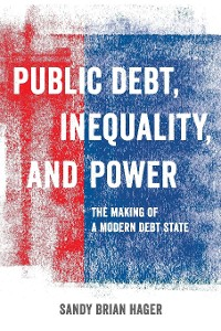 Cover Public Debt, Inequality, and Power