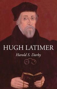 Cover Hugh Latimer
