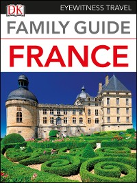 Cover DK Eyewitness Family Guide France