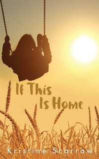 Cover If This Is Home