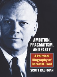 Cover Ambition, Pragmatism, and Party