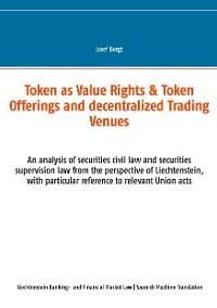 Cover Token como Derechos de Valor & Ofertas de Token y Centros de Comercio Descentralizados