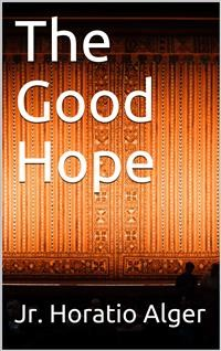 "Cover The Good Hope / (In ""The Drama: A Quarterly Review of Dramatic Literature"")"