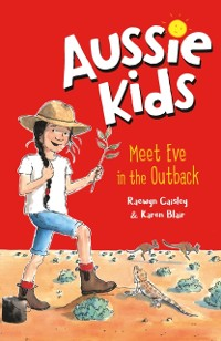 Cover Aussie Kids: Meet Eve in the Outback