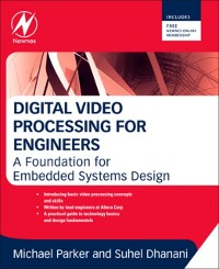 Cover Digital Video Processing for Engineers
