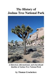 Cover The History of Joshua Tree National Park