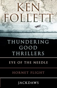 Cover Ken Follett's Thundering Good Thrillers
