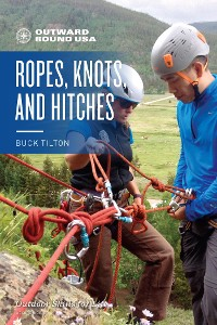 Cover Outward Bound Ropes, Knots, and Hitches