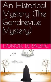 Cover An Historical Mystery (The Gondreville Mystery)