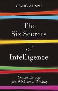 Cover The Six Secrets of Intelligence