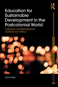 Cover Education for Sustainable Development in the Postcolonial World