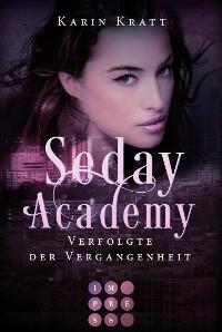 Cover Verfolgte der Vergangenheit (Seday Academy 8)