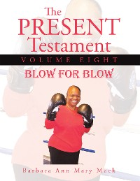 Cover The Present Testament Volume Eight