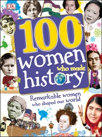 Cover 100 Women Who Made History
