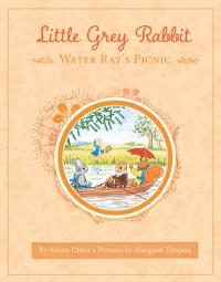 Cover Little Grey Rabbit: Water Rat's Picnic