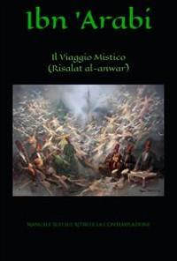 Cover Il Viaggio Mistico (Risalat al-Anwar)