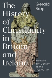 Cover The History of Christianity in Britain and Ireland