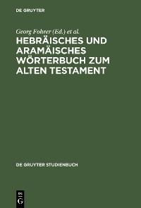 Cover Hebräisches und aramäisches Wörterbuch zum Alten Testament