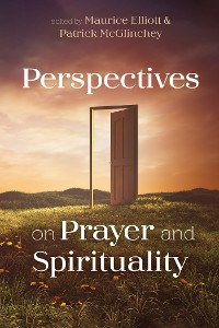 Cover Perspectives on Prayer and Spirituality
